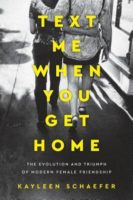 Book Review: Text Me When You Get Home by Kayleen Schaefer