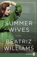 Book Review: The Summer Wives by Beatriz Williams