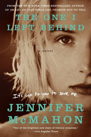 Book Review: The One I Left Behind by Jennifer McMahon