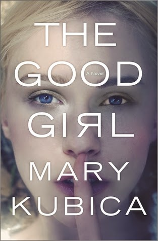 Book Review: The Good Girl by Mary Kubica