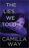 Book Review: The Lies We Told by Camilla Way
