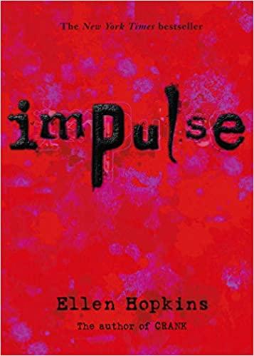 Book Review: Impulse by Ellen Hopkins
